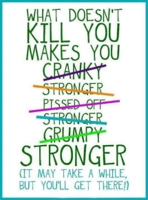 95103-what-doesn-t-kill-you-makes-you-stronger